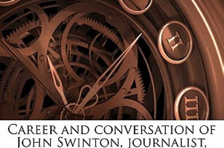 Career-and-conversation-of-John-Swinton-journalist-orator-economist-Robert-Waters-9781176564039